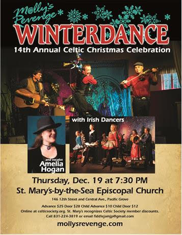 Molly's Revenge presents Winterdance - 14th Annual Celtic Christmas Celebration! Thursday, December 19, 7:30 pm at St. Mary's by-the-sea Episcopal Church, Pacific Grove, CA