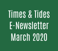 Times & Tides E- Newsletter March 2020