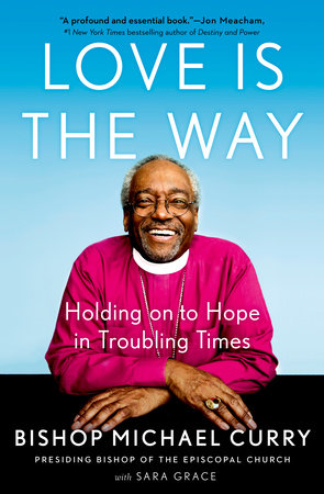 Love is the Way by Bishop Michael Curry - book cover